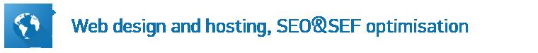 Web design and hosting, SEO&SEF optimisation